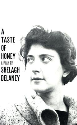 A Taste of Honey By Delaney, Shelagh