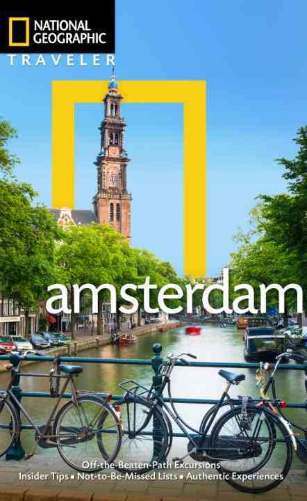 National Geographic Traveler Amsterdam By Catling, Christopher/ Levy, Yadid (PHT)/ Le Breton, Gabriella